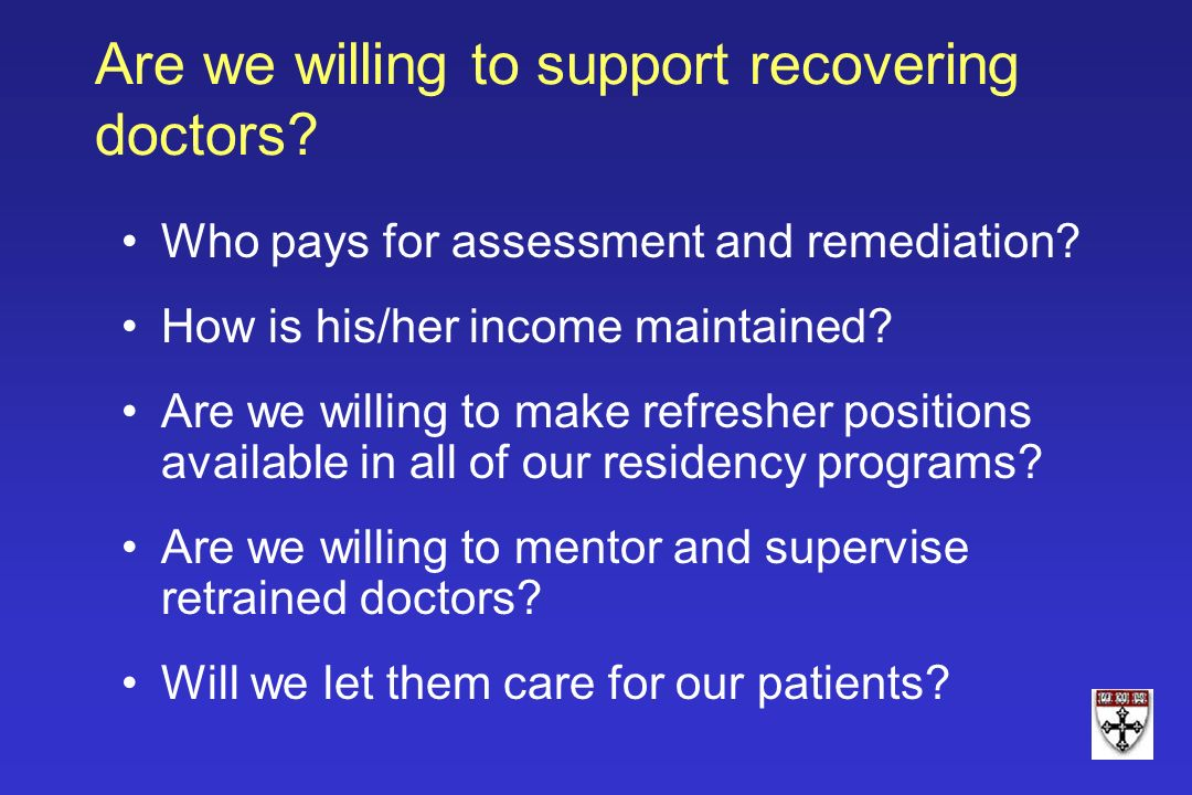 Are we willing to support recovering doctors