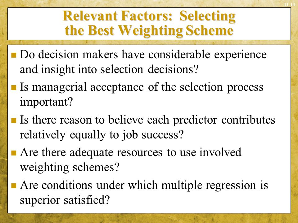 Relevant Factors: Selecting the Best Weighting Scheme