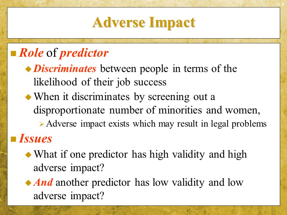 Adverse Impact Role of predictor Issues
