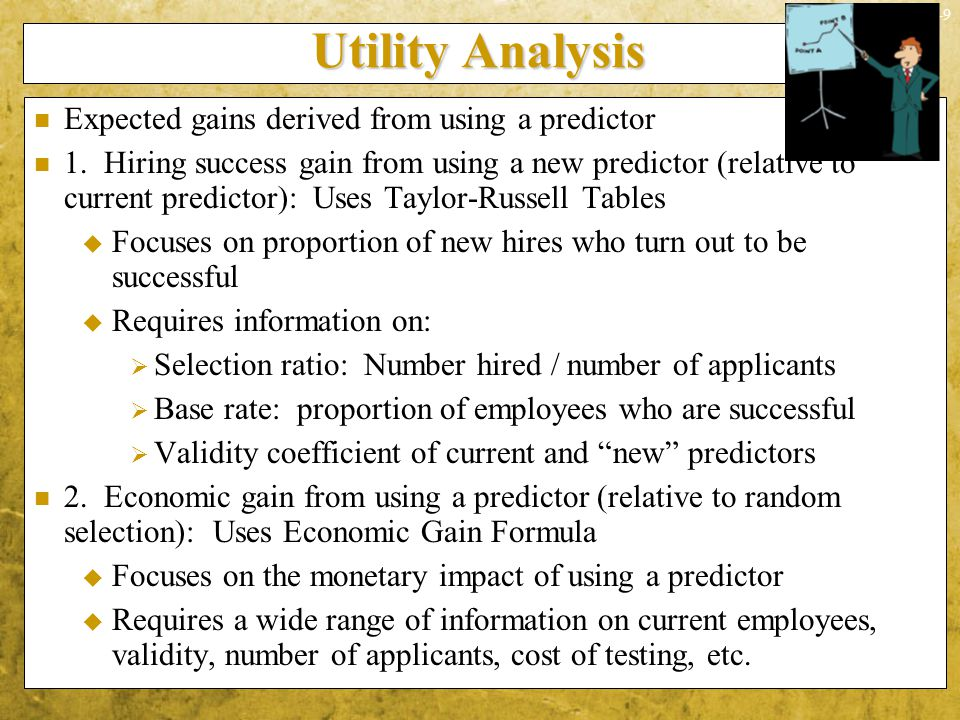 Utility Analysis Expected gains derived from using a predictor