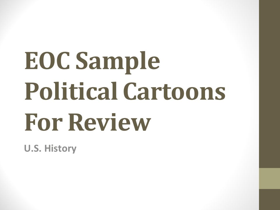 EOC Sample Political Cartoons For Review