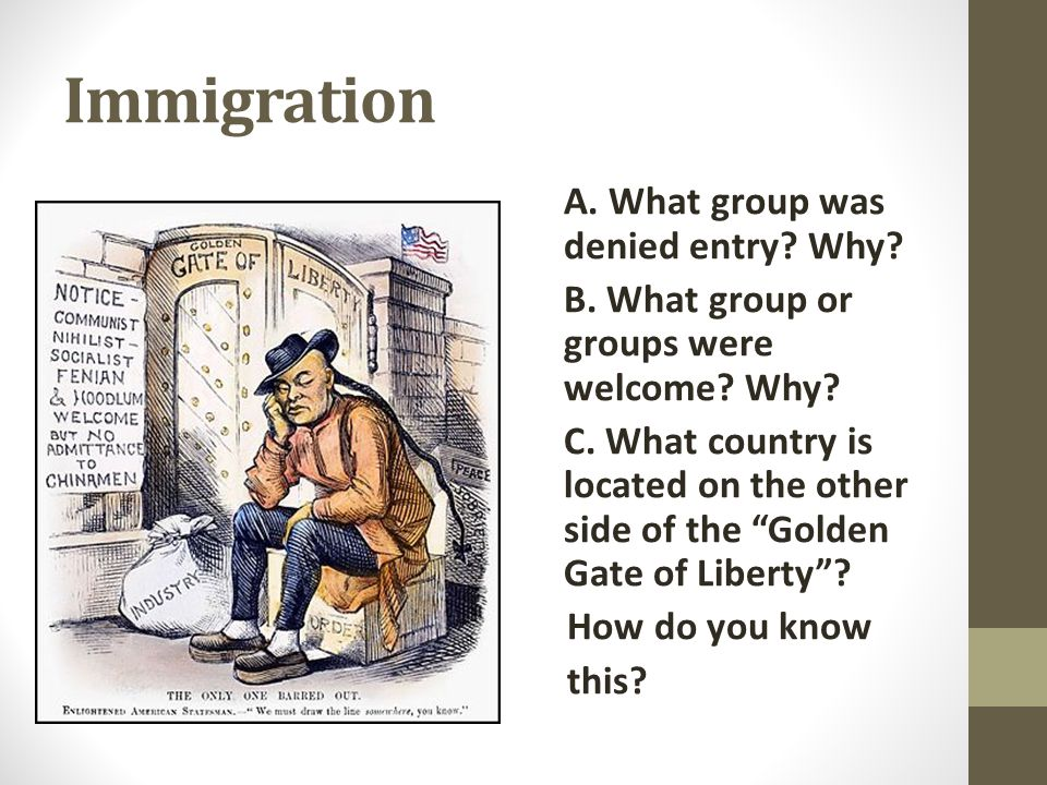 Immigration A. What group was denied entry Why