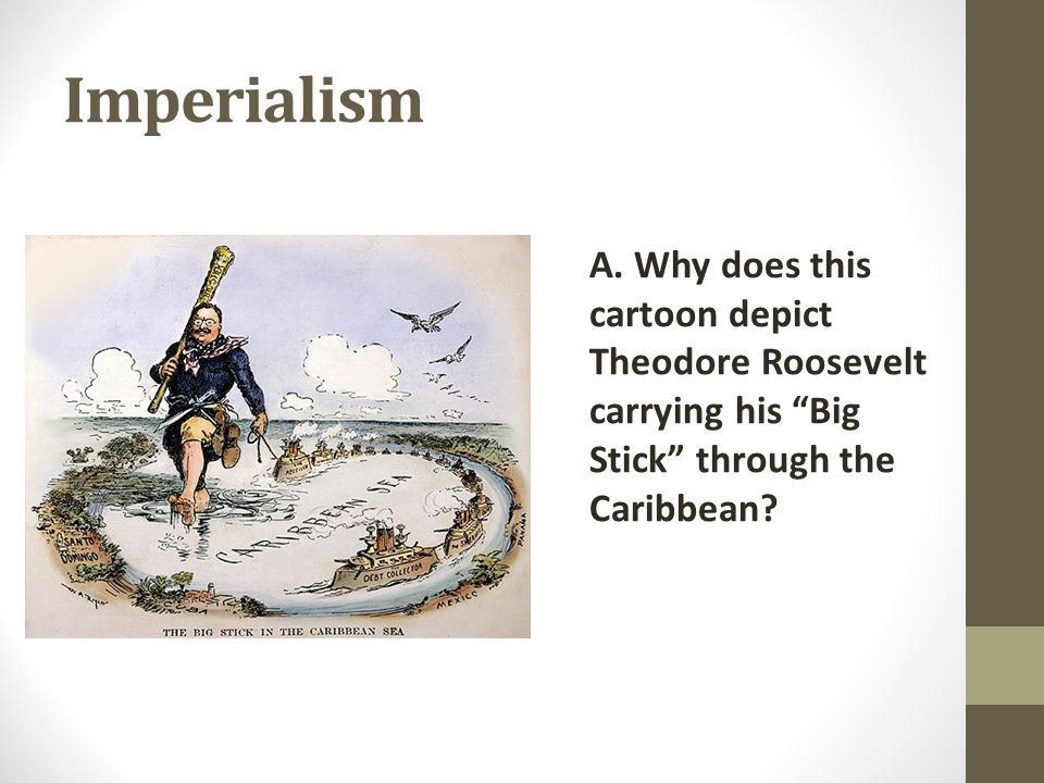 Imperialism A.