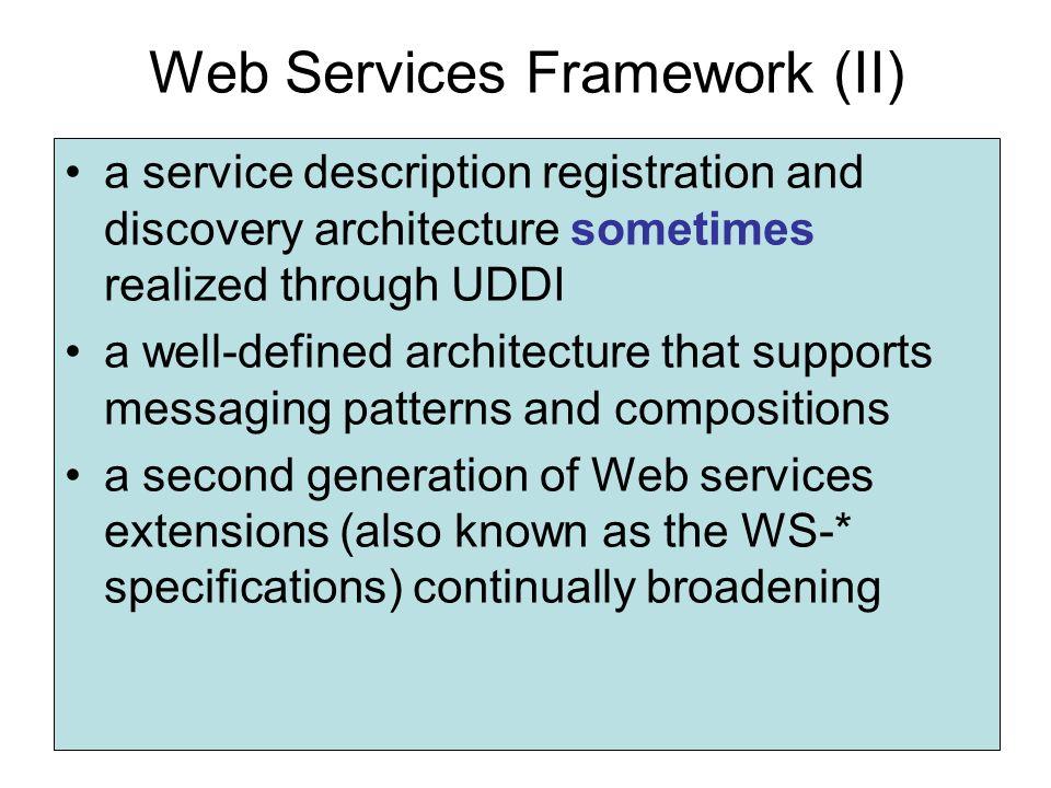 Web Services Framework (II)