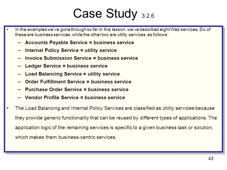 Case Study 3.2.6 Accounts Payable Service = business service