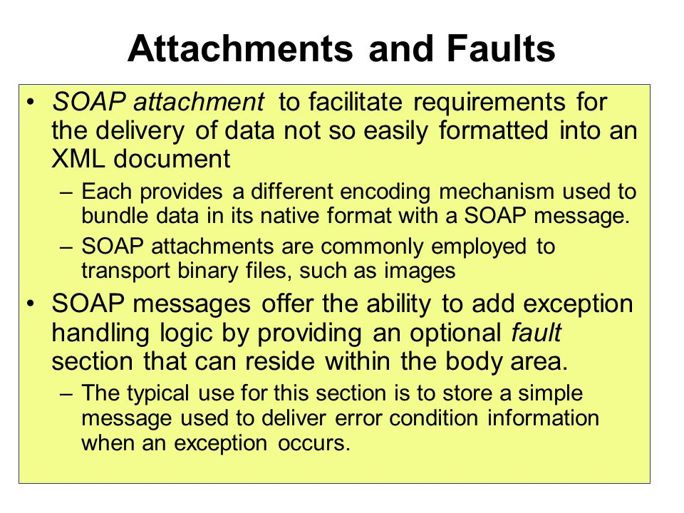 Attachments and Faults