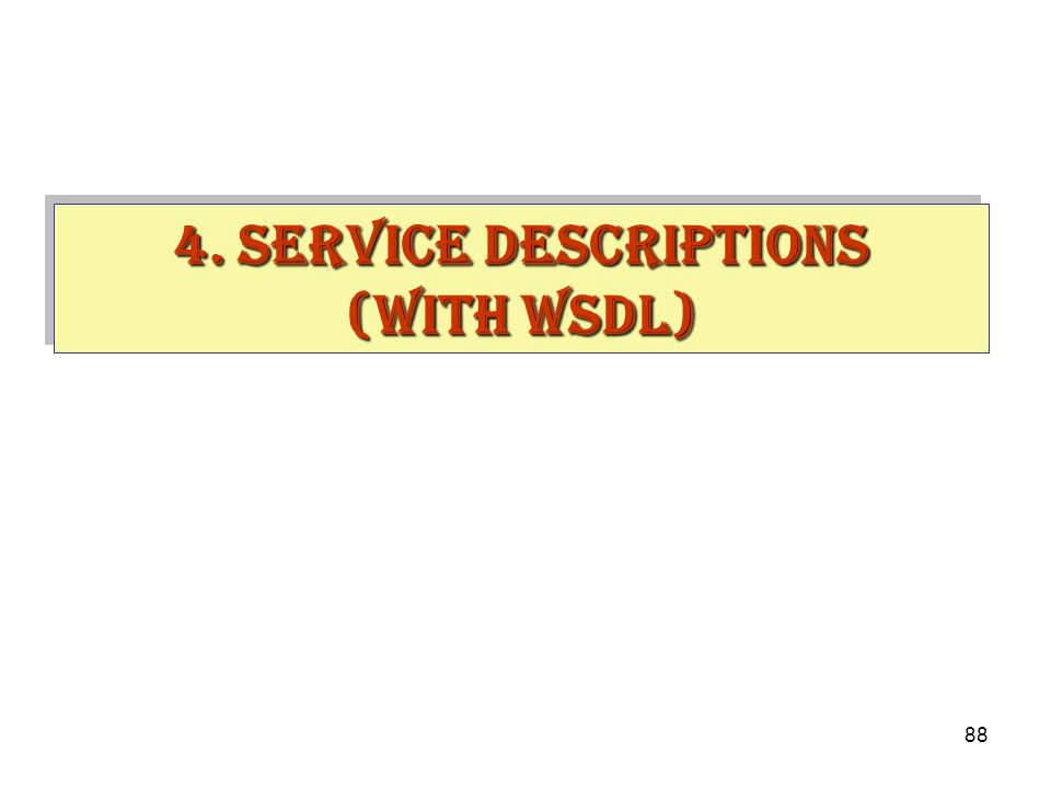 4. Service descriptions (with WSDL)