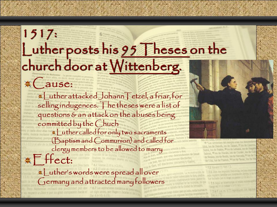 what are the effects of the 95 theses Martin luther posts his 95 theses on the doors of whittenberg castle  do i  expect this post to have the reach and affect of luther's post.