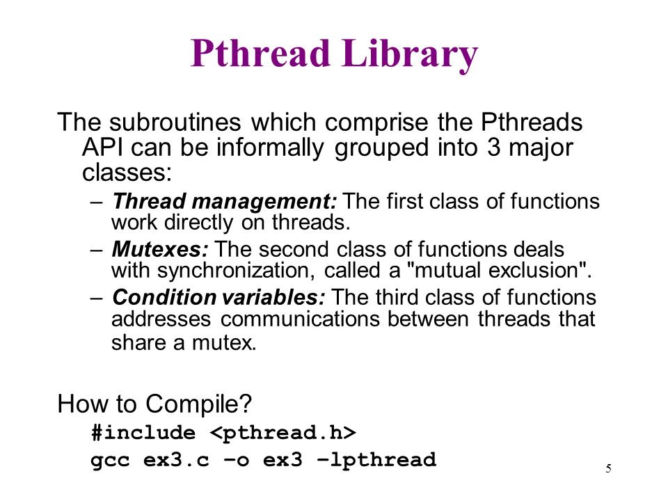 Case Study    UNIX and LINUX Chapter History of unix          Exercise     lab  ex  c Sample C code with pthread library
