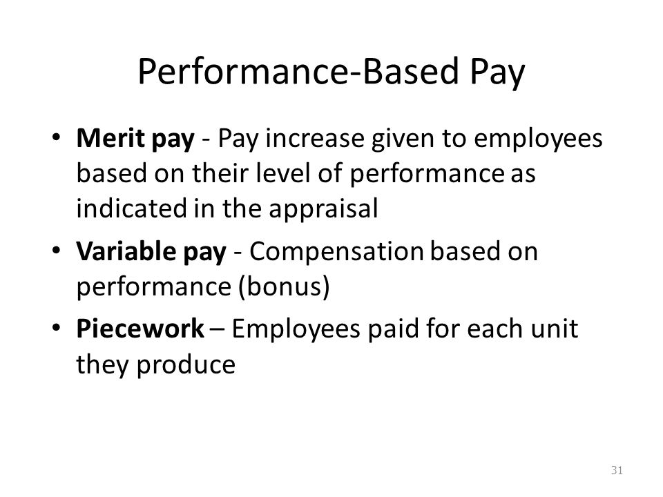 performance based compensation pay for performance essay They pay all employees based on the employee's performance (dessler) compensation is a  essay sample on pay for performance  performance-based pay to .