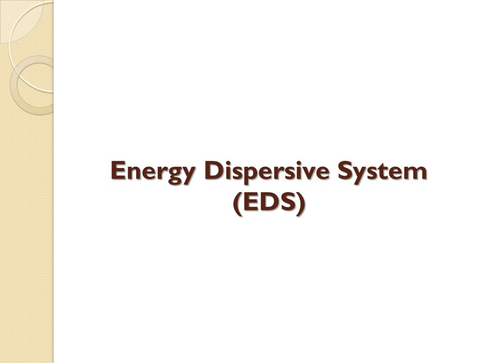 Energy Dispersive System (EDS)