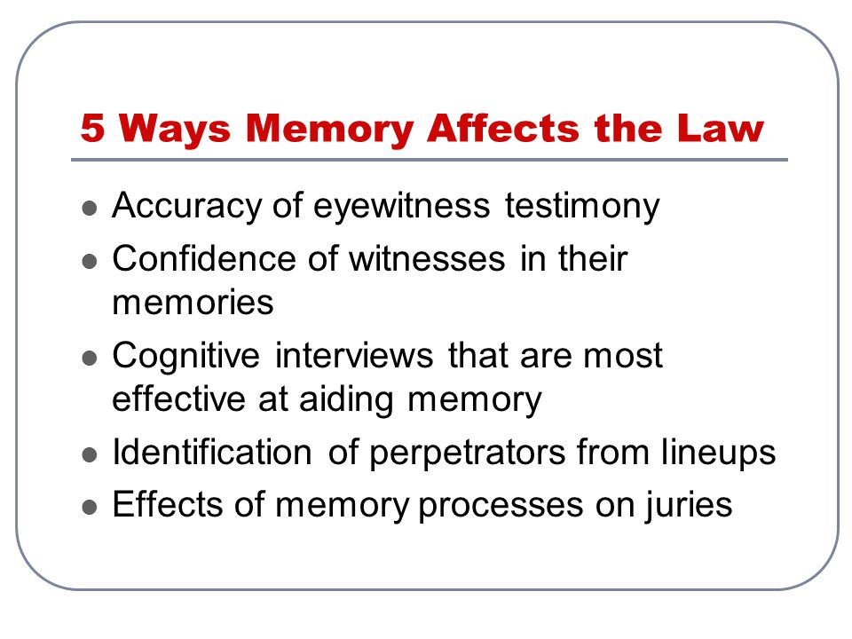 5 Ways Memory Affects the Law