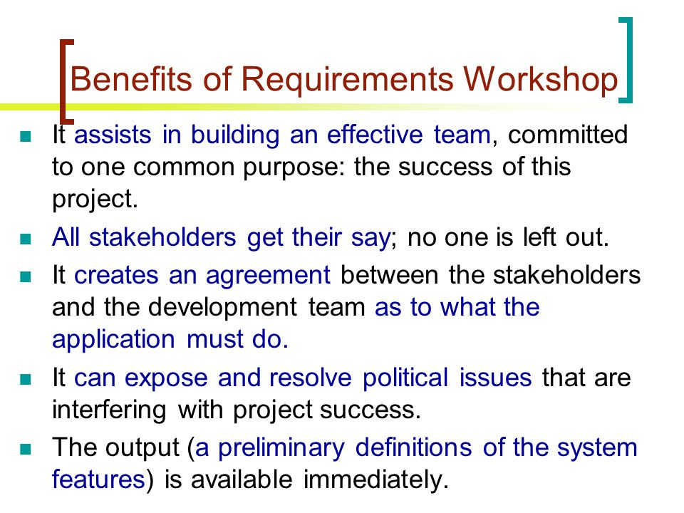 Benefits of Requirements Workshop