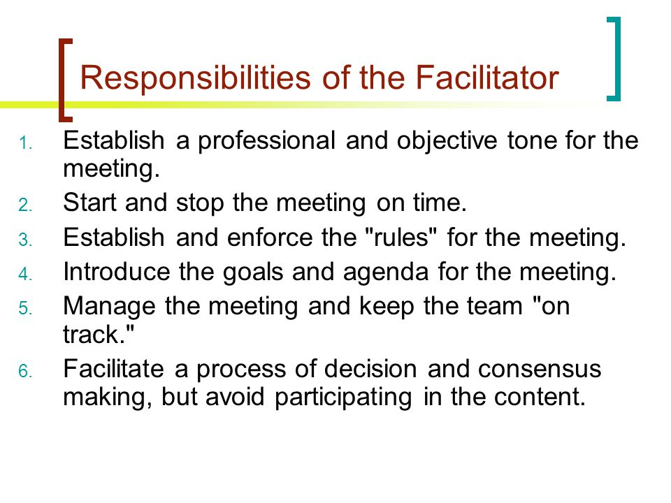 Responsibilities of the Facilitator