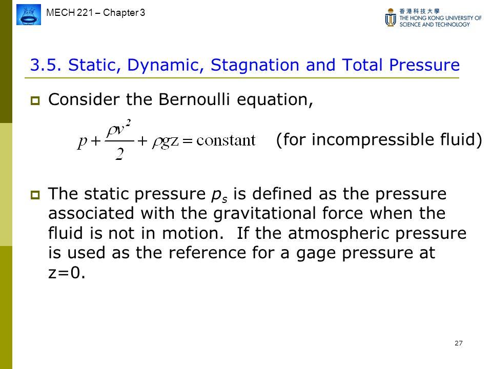 total pressure equation. static, dynamic, stagnation and total pressure equation i