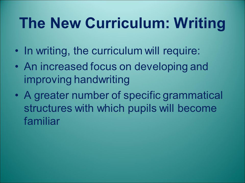 The New Curriculum: Writing