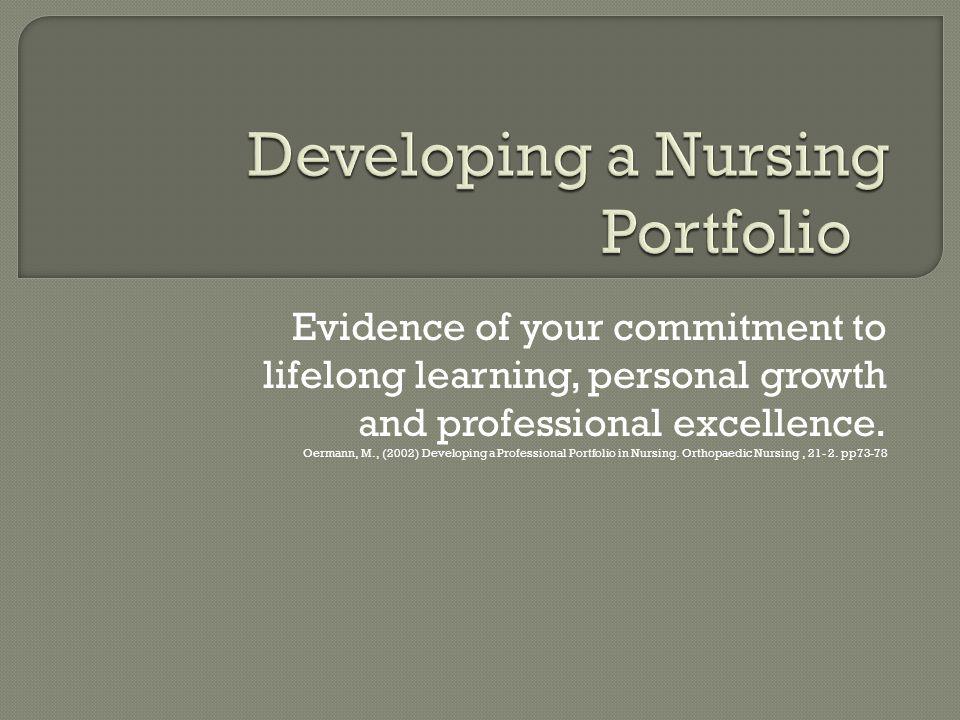 Developing A Nursing Portfolio Ppt Video Online Download