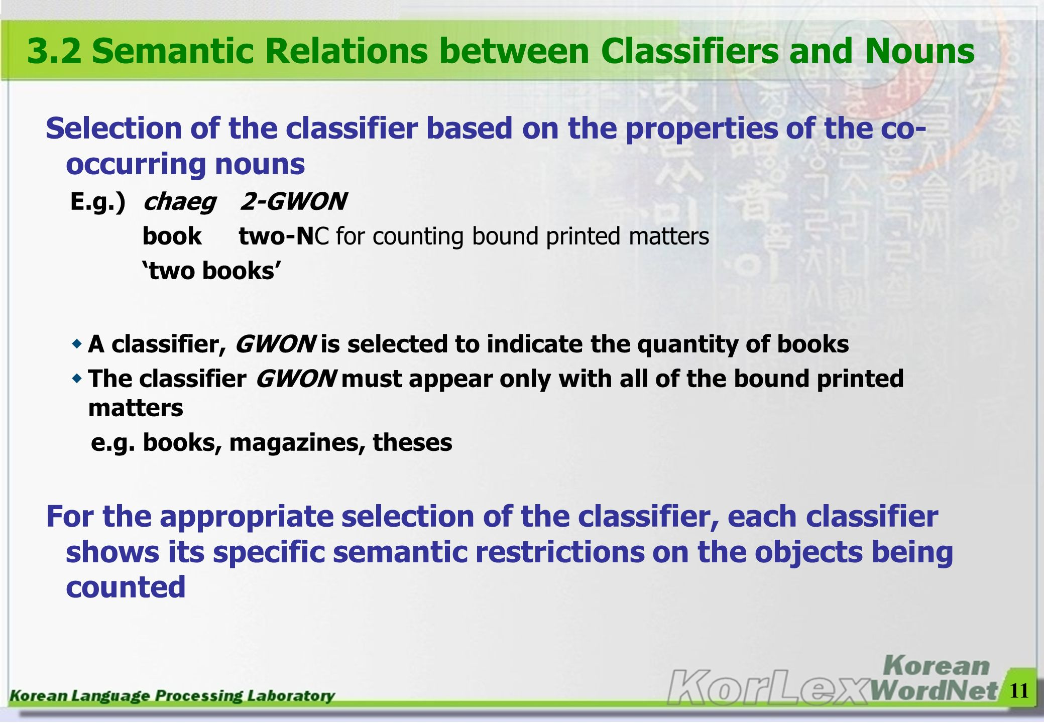 3.2 Semantic Relations between Classifiers and Nouns