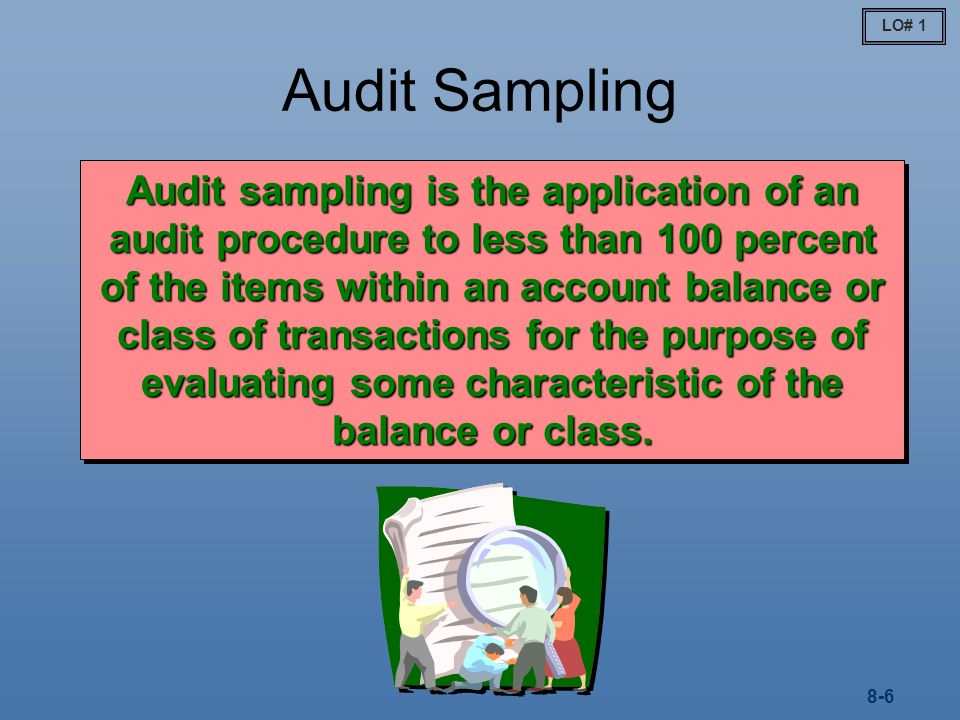 LO# 1 Audit Sampling.