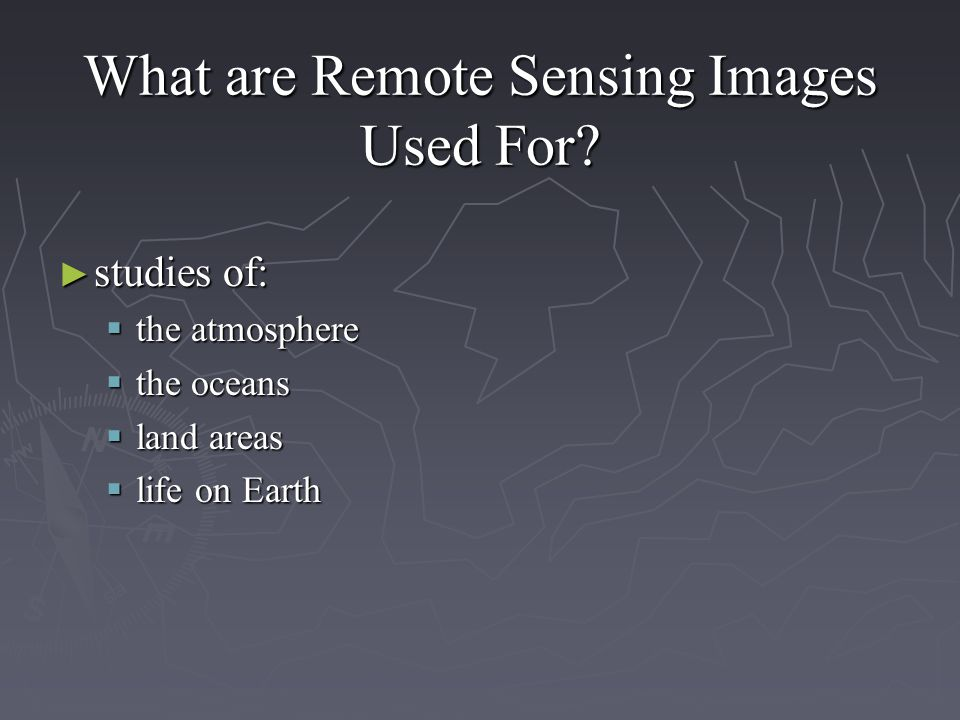 What are Remote Sensing Images Used For