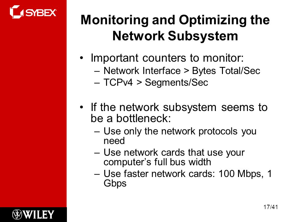 Monitoring and Optimizing the Network Subsystem