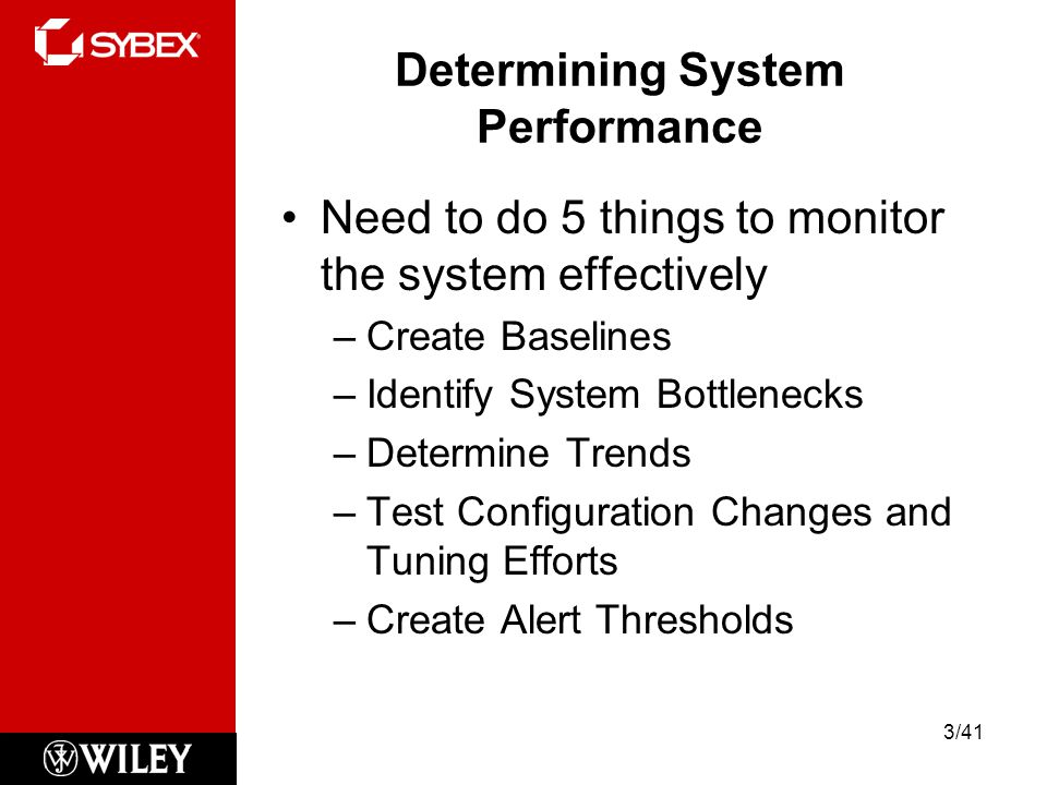 Determining System Performance