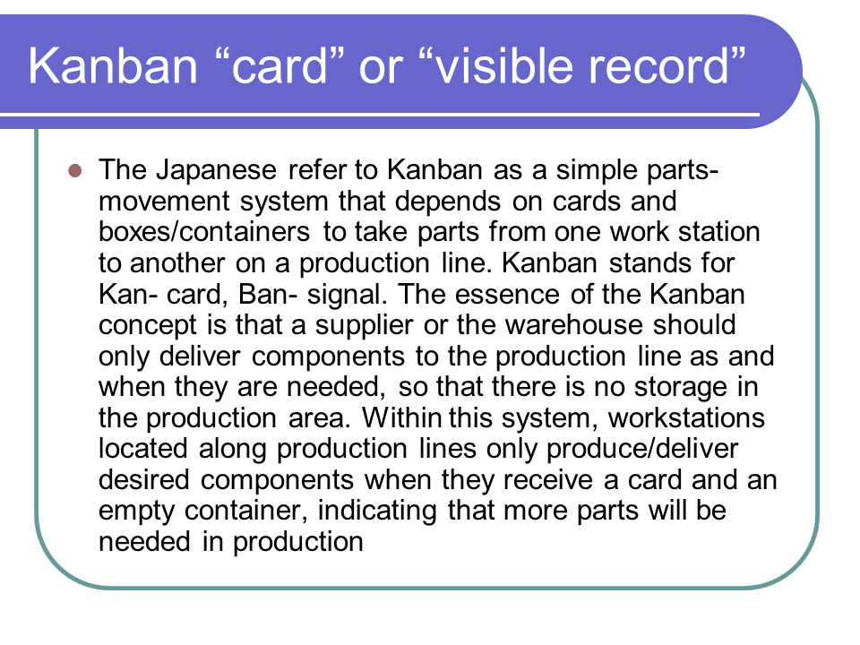 Kanban card or visible record
