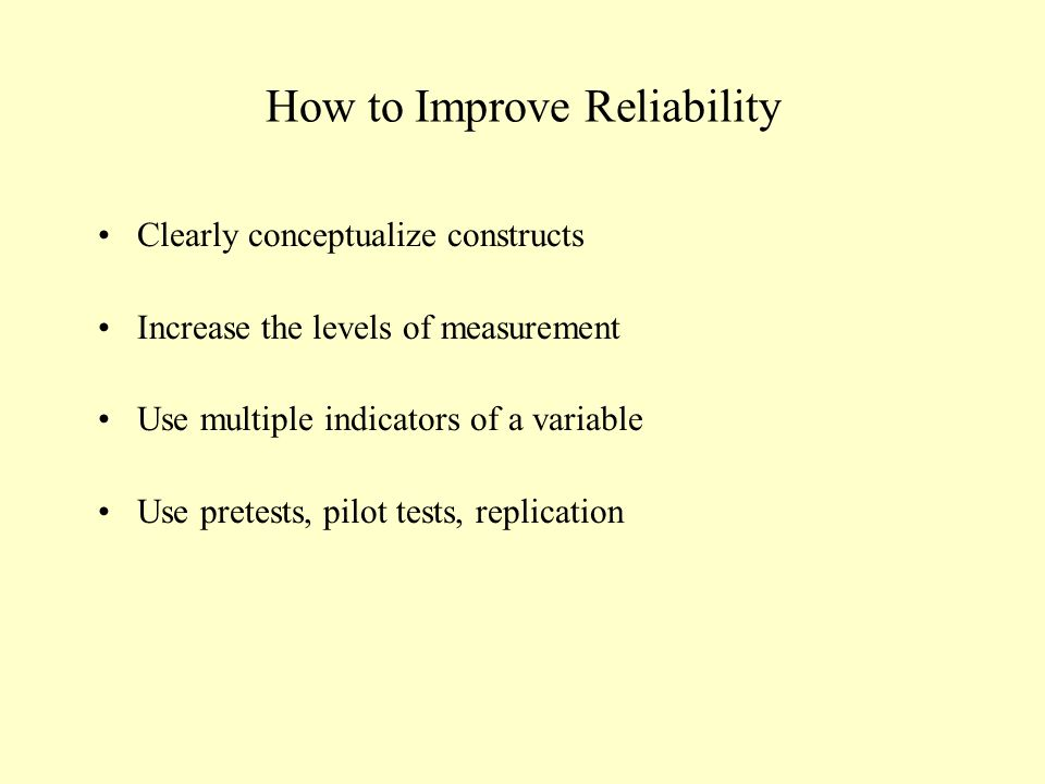 How to Improve Reliability
