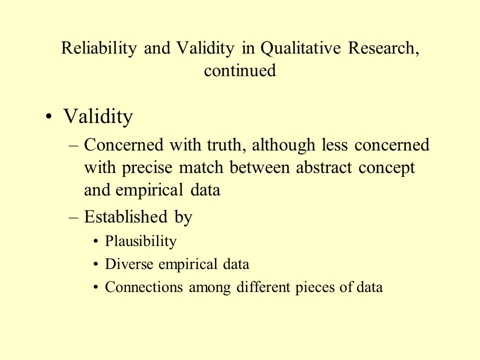 Reliability and Validity in Qualitative Research, continued