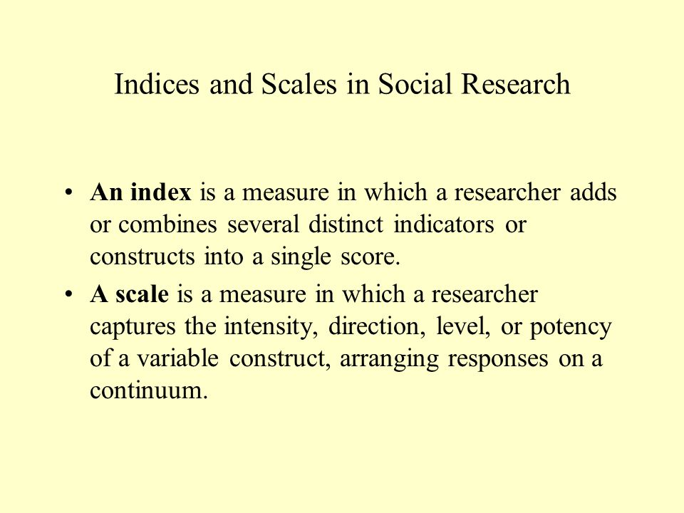 Indices and Scales in Social Research