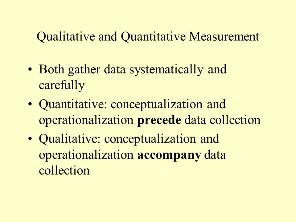 Qualitative and Quantitative Measurement