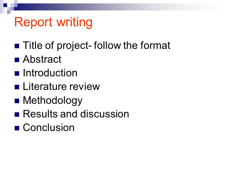 Report writing Title of project- follow the format Abstract