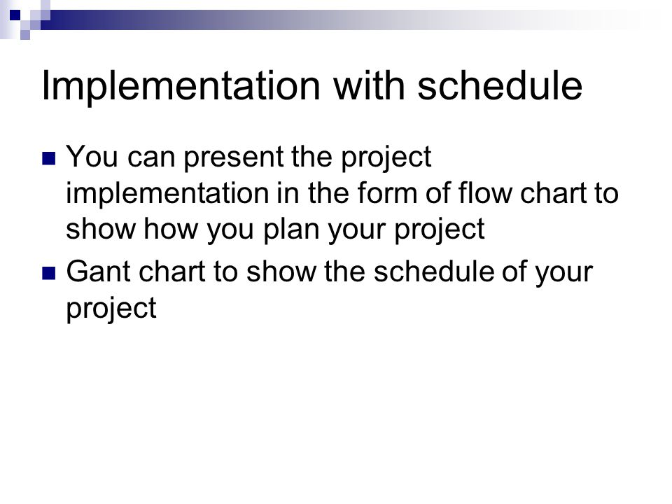 Implementation with schedule