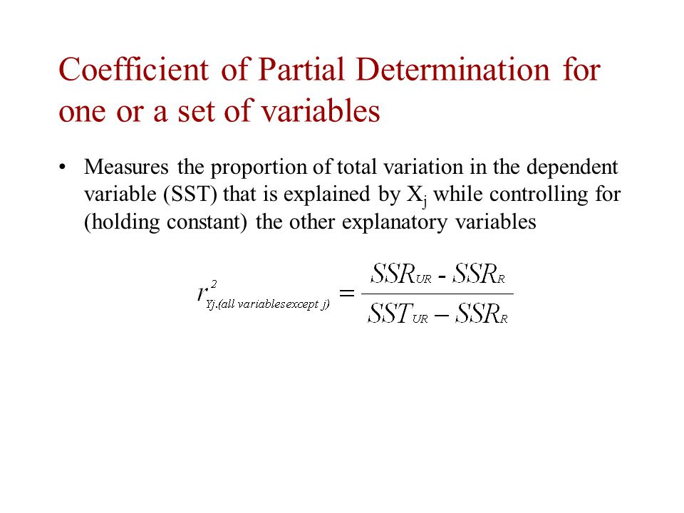 Coefficient of Partial Determination for one or a set of variables