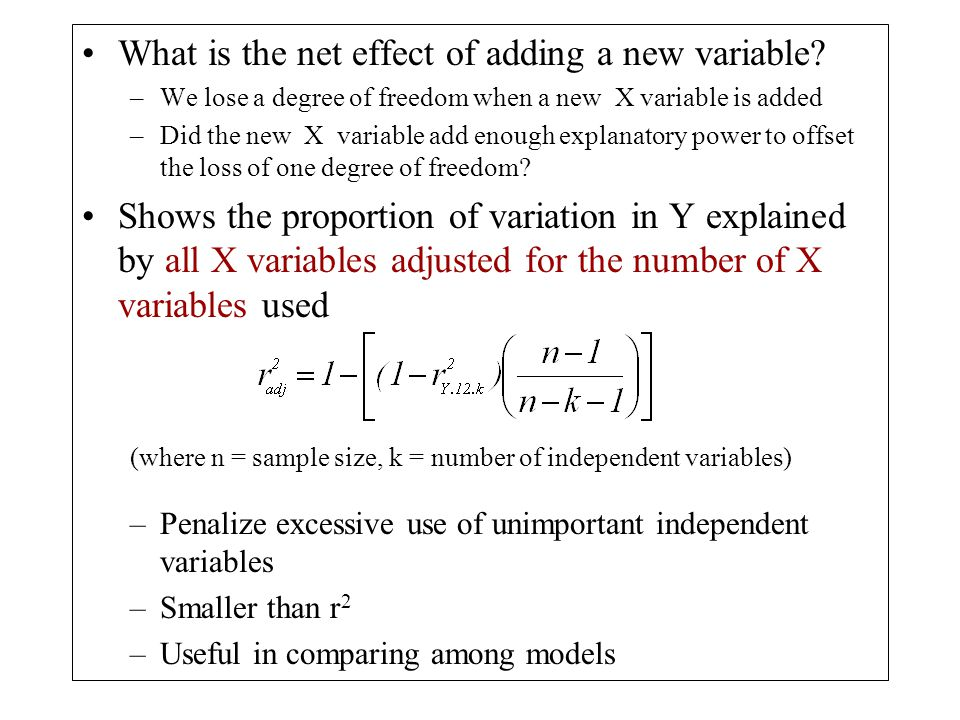 What is the net effect of adding a new variable