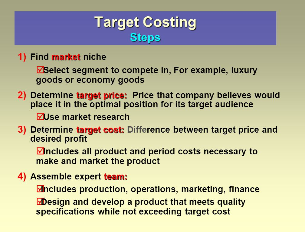 sony company target costing What would happen if everyone in your company followed a disciplined  approach to cost reduction go ahead -- imagine it what would it look like how  can it.