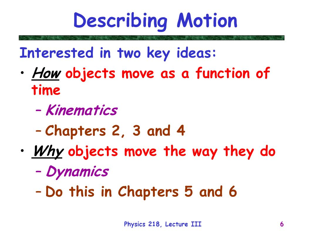 describing motion View describing motion- velocity vs time graphs answers from science 101 at holton-arms school physics honors ms petersen name: date: _ period: _ describing motion with velocity-time graphs motion.