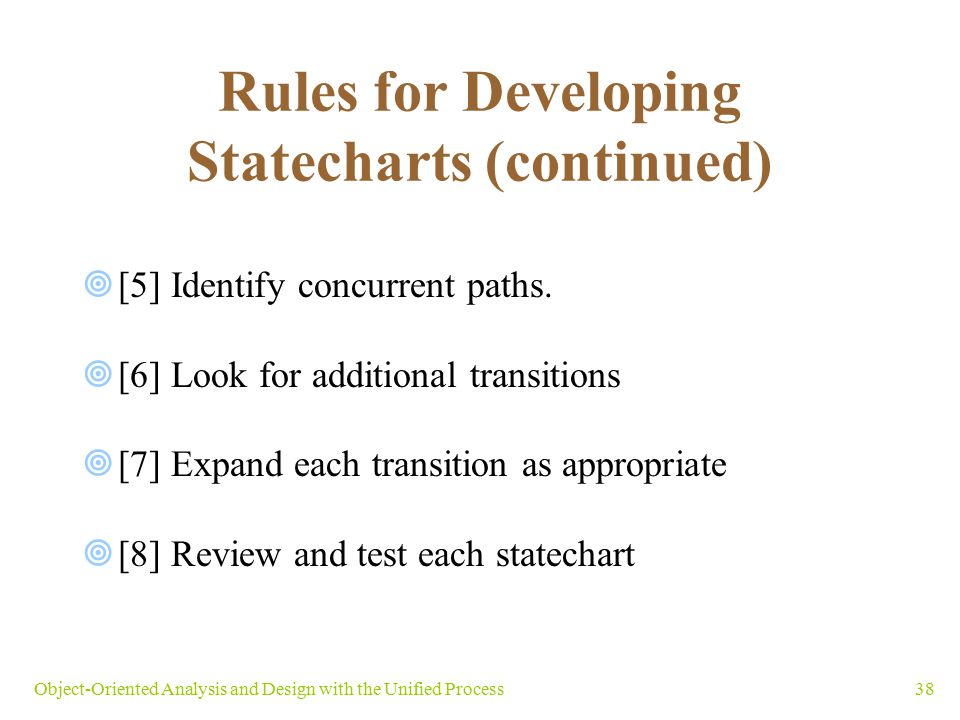 Rules for Developing Statecharts (continued)