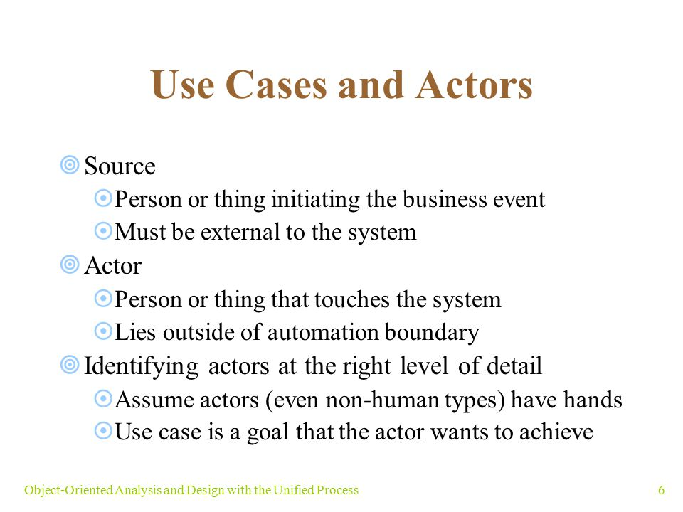 Use Cases and Actors Source Actor
