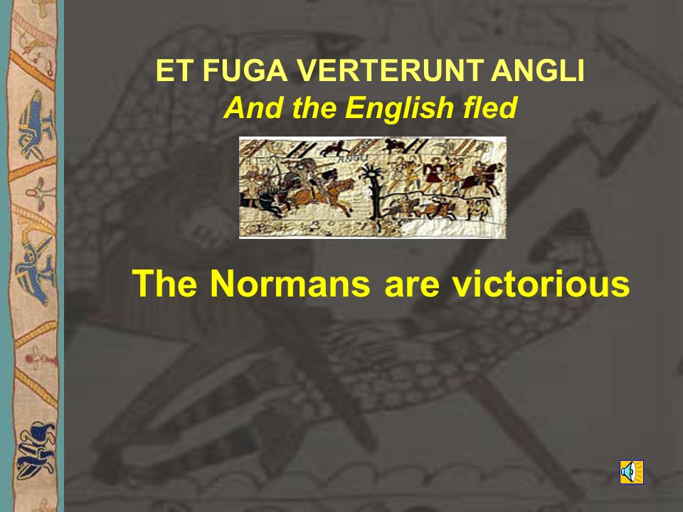 ET FUGA VERTERUNT ANGLI And the English fled