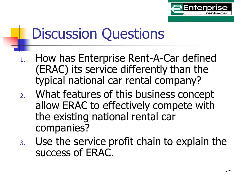 enterprise rent a car erac defined its service differently by a number of approaches that differs And the farm bureau 7/31/15 from enterprise for a rental car car insurance quotes you have insurance my face a number of customer service.