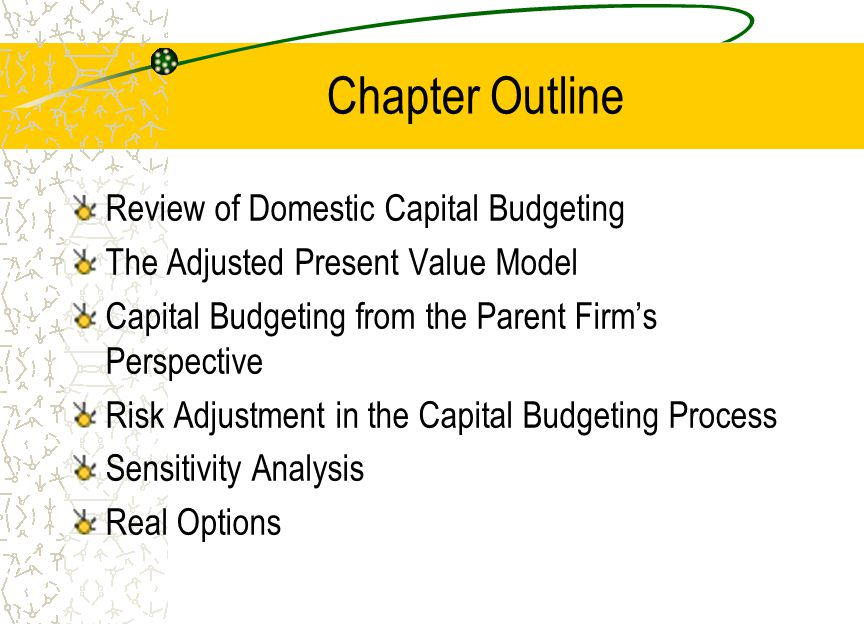 Chapter Outline Review of Domestic Capital Budgeting - ppt download