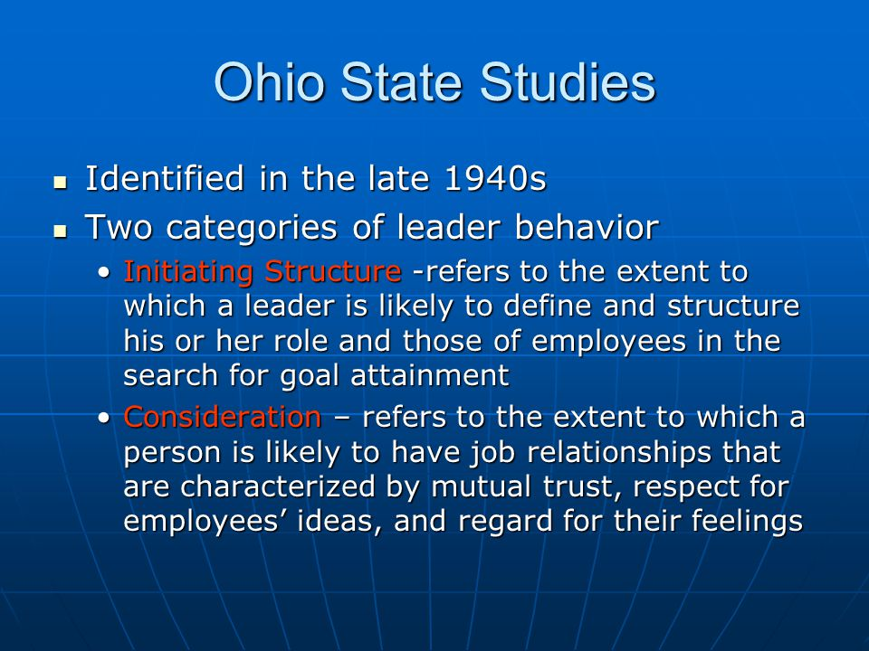 Ohio State Studies Identified in the late 1940s