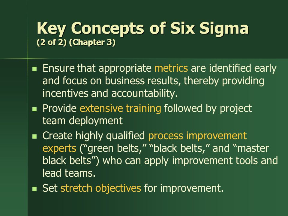 Key Concepts of Six Sigma (2 of 2) (Chapter 3)