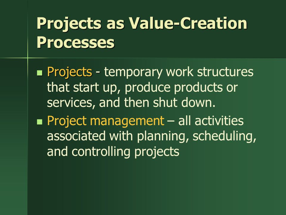 Projects as Value-Creation Processes