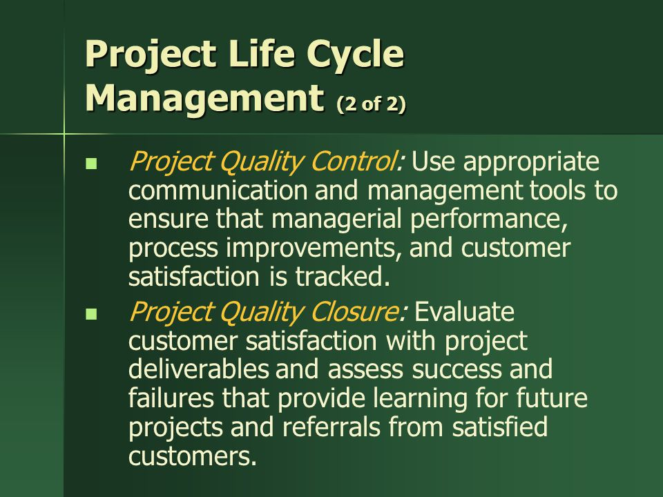 Project Life Cycle Management (2 of 2)
