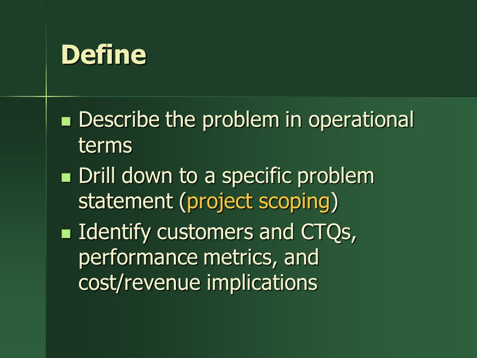 Define Describe the problem in operational terms
