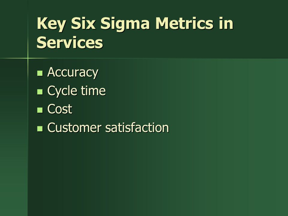 Key Six Sigma Metrics in Services