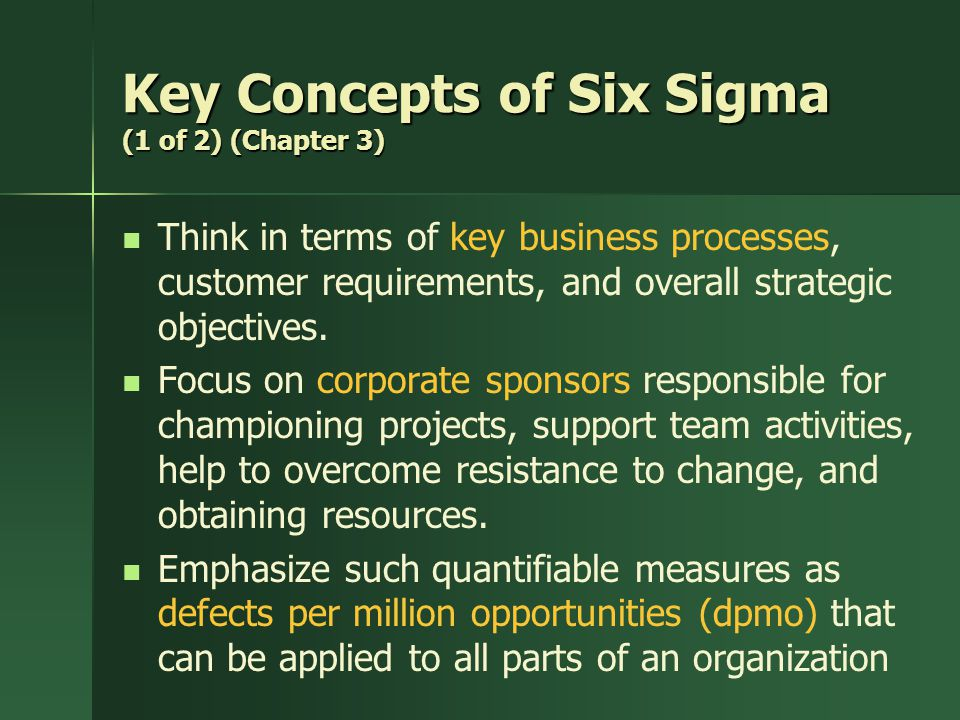 Key Concepts of Six Sigma (1 of 2) (Chapter 3)