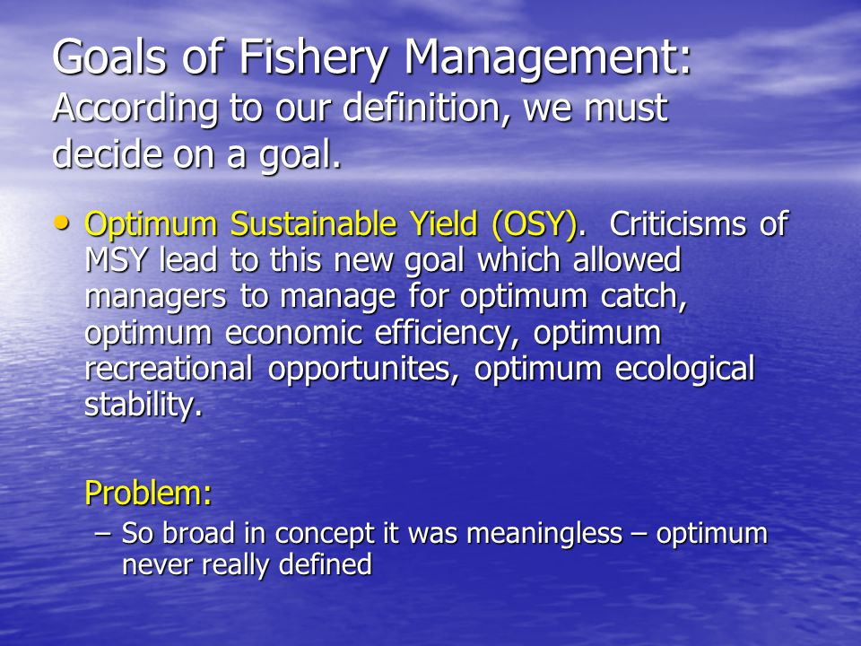 Fisheries management overview ppt video online download for Sustainable fishing definition